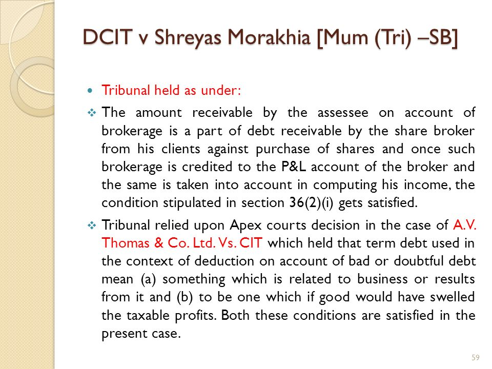 DCIT v Shreyas Morakhia [Mum (Tri) –SB]